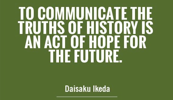 to-communicate-the-truths-of-history-is-an-act-of-hope-for-the-future-quote-1